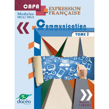CAPA manuel scolaire - Expression française - Modules MG2/MG3 - Communication Tome 2